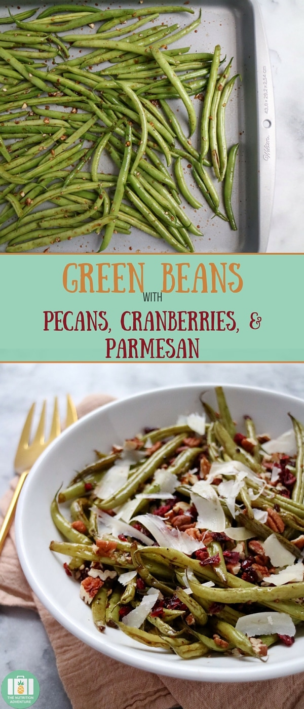 Green Beans with Pecans, Cranberries, & Parmesan | The Nutrition ...